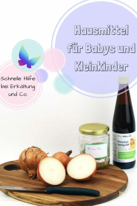 hausmittel für babys und kleinkinder pin